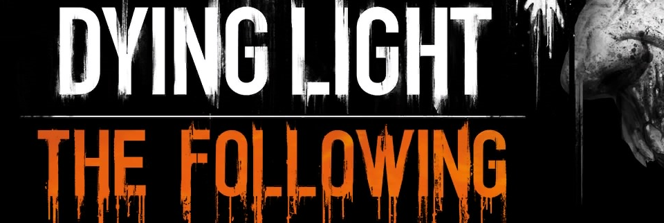 Dying Light - The Following - Banner